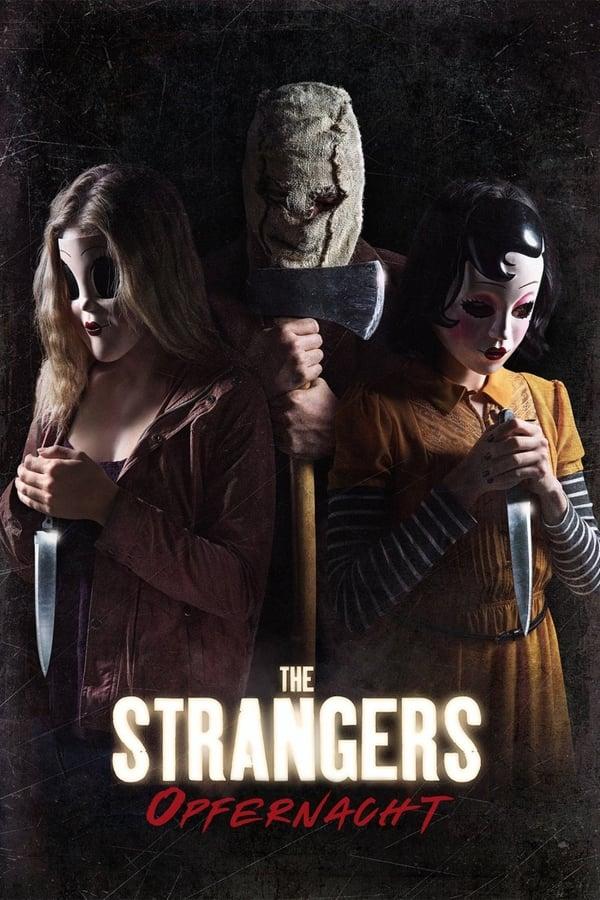 უცნობები: ილოცე ღამით / The Strangers: Prey at Night