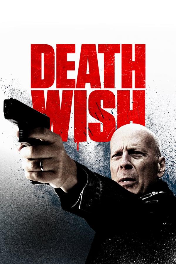 სიკვდილის წყურვილი / Death Wish