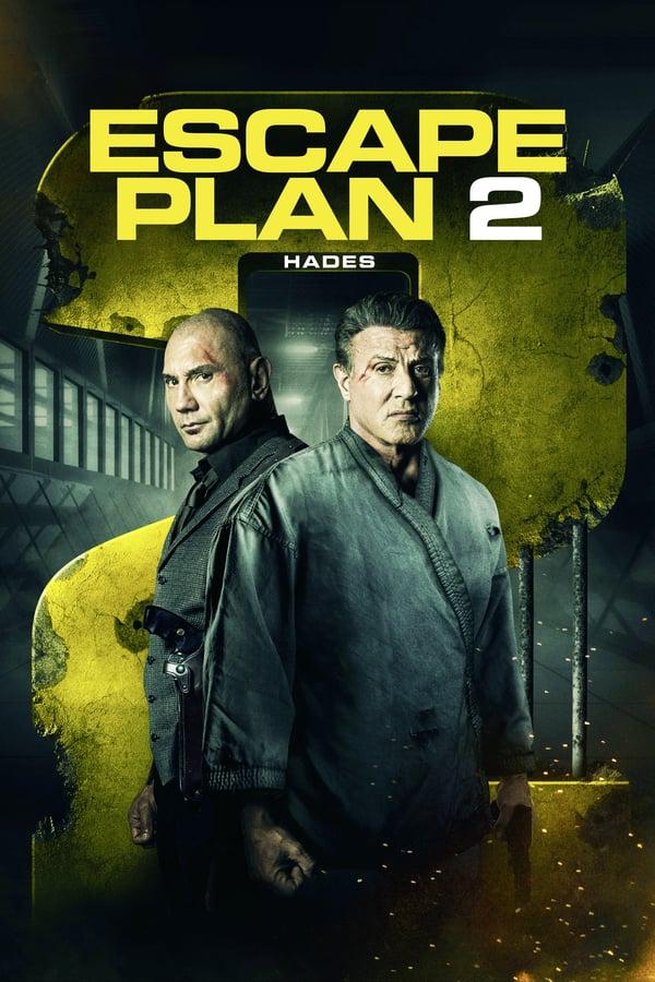 გაქცევის გეგმა 2 / Escape Plan 2: Hades