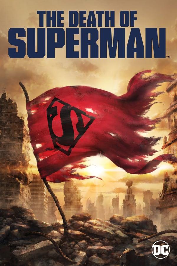 სუპერმენის სიკვდილი / The Death of Superman