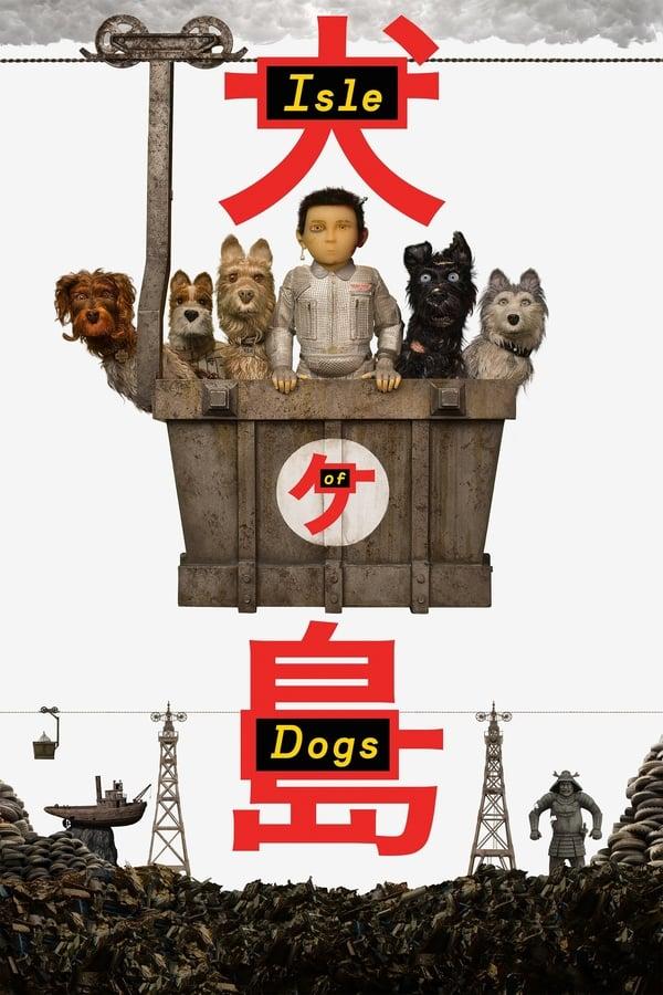 ძაღლების კუნძული / Isle of Dogs
