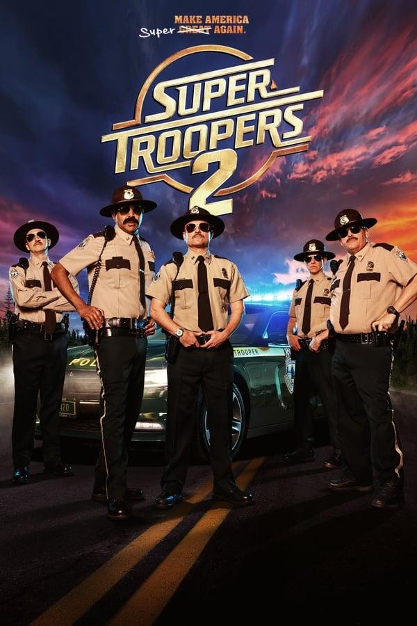 შმატრული 2 / Super Troopers 2