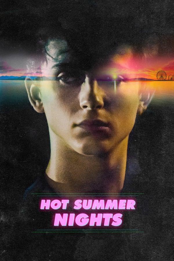 ზაფხულის ცხელი ღამეები / Hot Summer Nights