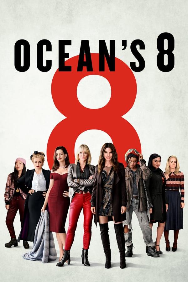 ოუშენის რვა მეგობარი / Ocean's Eight