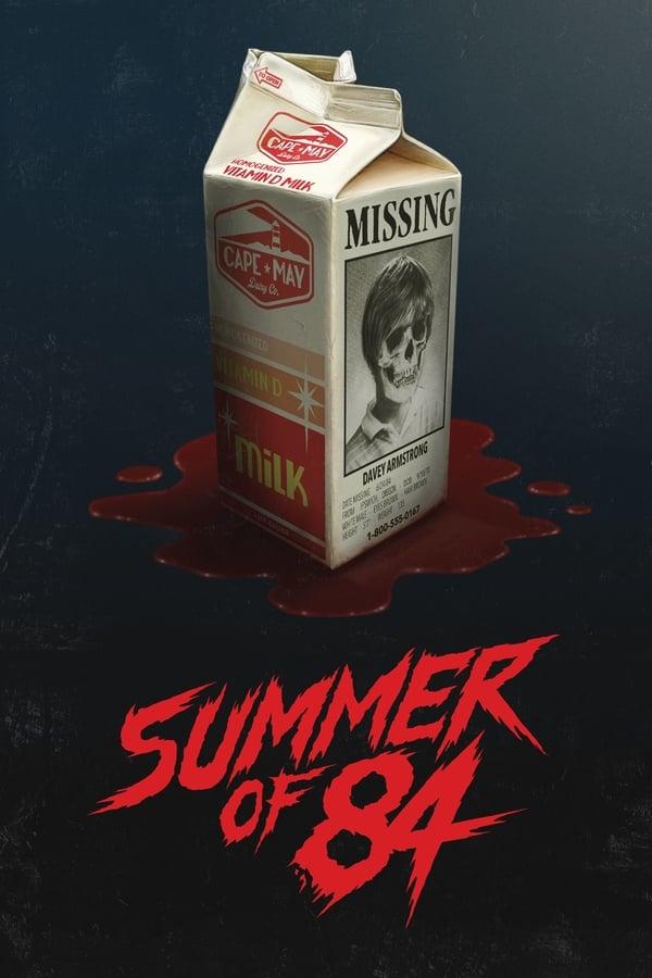 84 წლის ზაფხული / Summer of 84