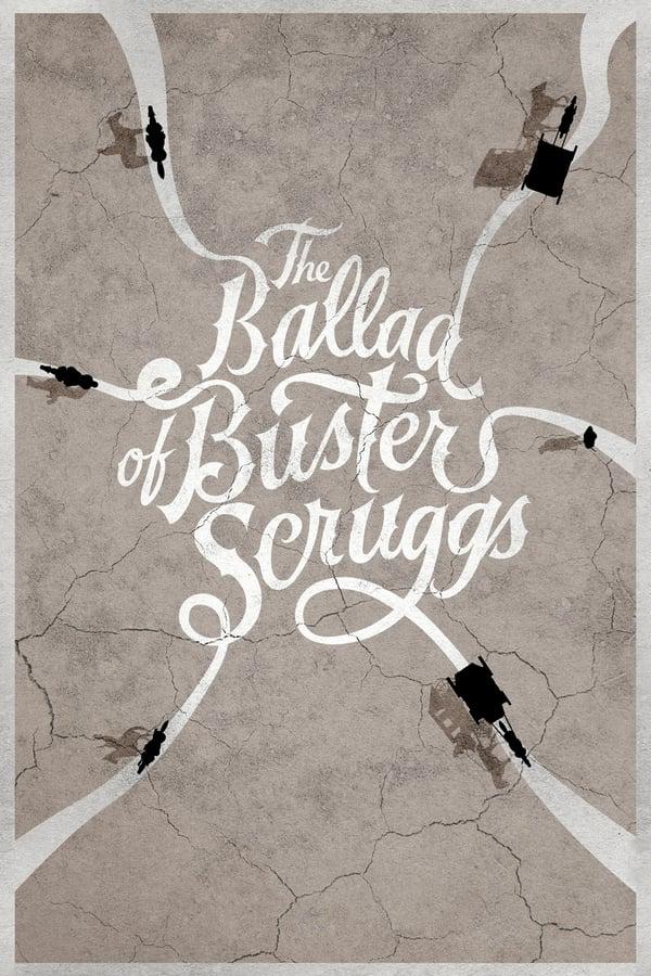 ბასტერ სკრაგსის ბალადა / The Ballad of Buster Scruggs