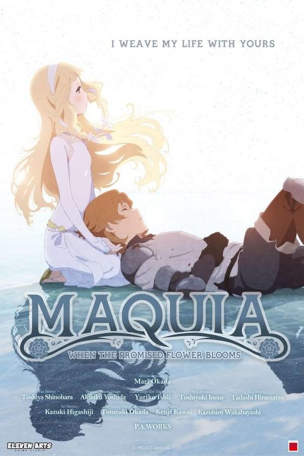 მაქუია / Maquia: When the Promised Flower Blooms