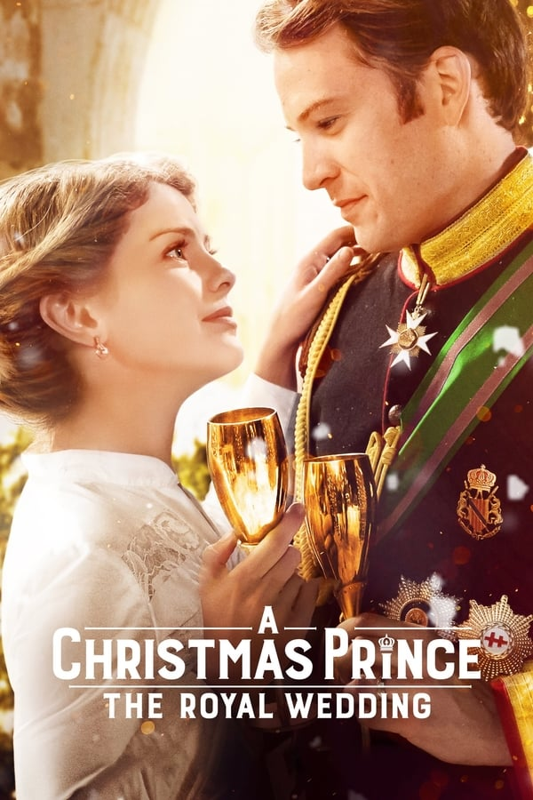 საშობაო პრინცი: სამეფო ქორწილი / A Christmas Prince: The Royal Wedding