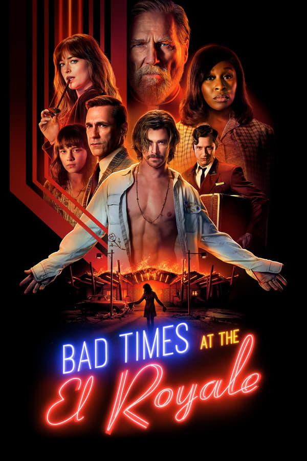ცუდი მოგონებები სასტუმრო ელ როიალთან / Bad Times at the El Royale