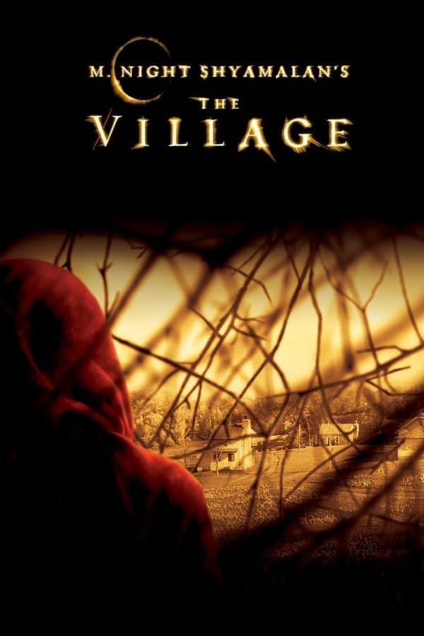 სოფელი / The Village