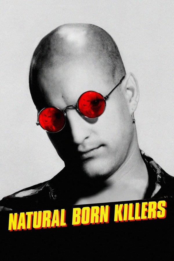 მკვლელებად დაბადებულნი / Natural Born Killers