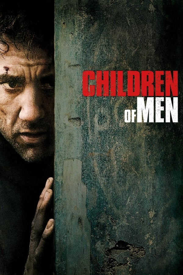 კაცობრიობის შვილი / Children of Men