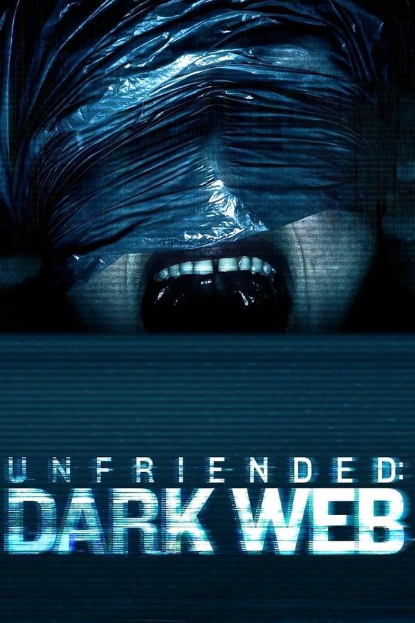 წაშალე მეგობრები 2: ბნელი ქსელი / Unfriended: Dark Web
