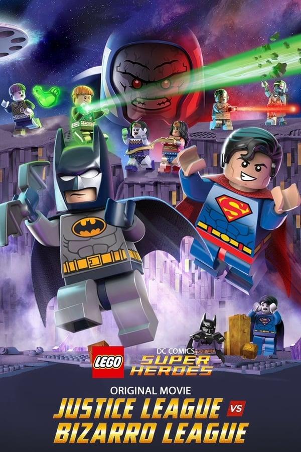სუპერ გმირები: სამართლიანობის ლიგა ბიზაროს ლიგის წინააღმდეგ / LEGO DC Comics Super Heroes: Justice League vs. Bizarro League