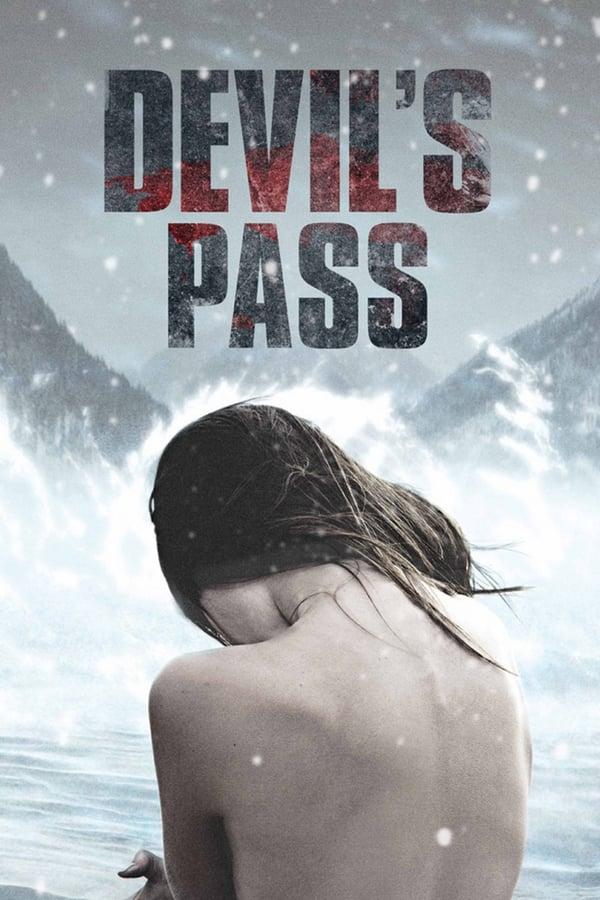 დიატლოვის უღელტეხილის საიდუმლო / Тайна перевала Дятлова (The Dyatlov Pass Incident)