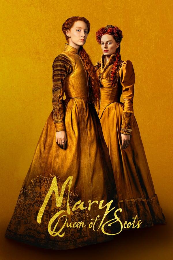 მერი - შოტლანდიის დედოფალი / Mary Queen of Scots