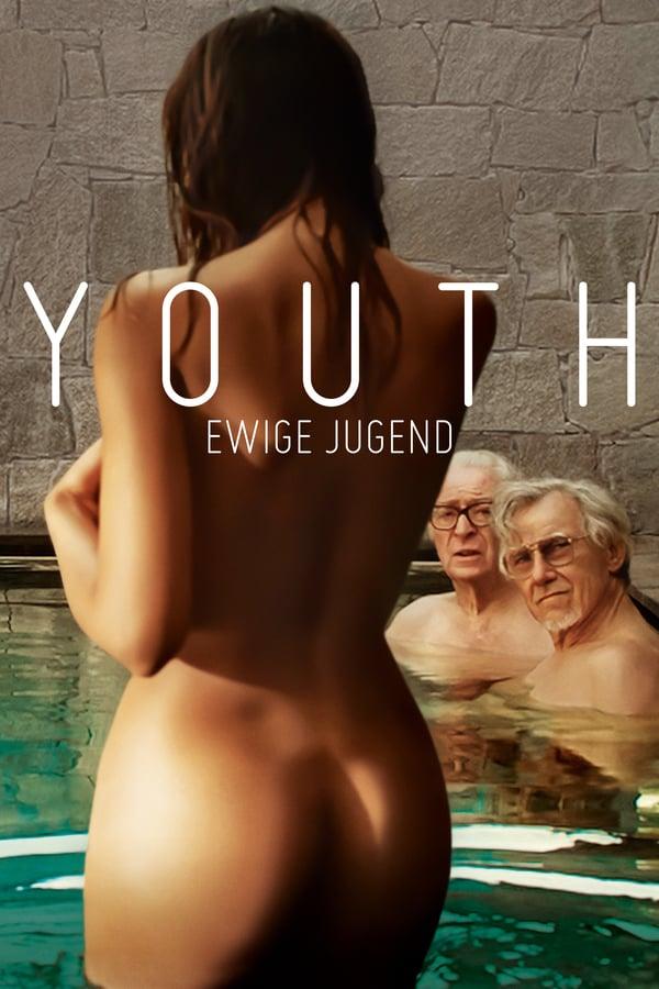 ახალგაზრდობა / Youth / La giovinezza