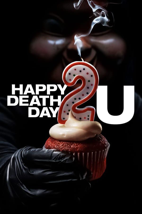 ბედნიერ სიკვდილის დღეს გისურვებ 2 / Happy Death Day 2U
