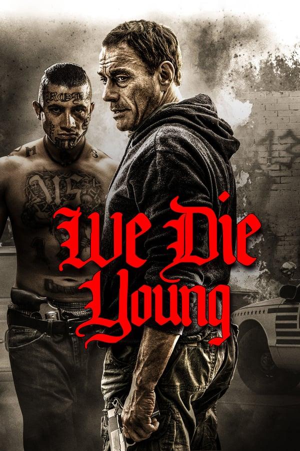 ჩვენ ახალგაზრდები ვკვდებით / We Die Young
