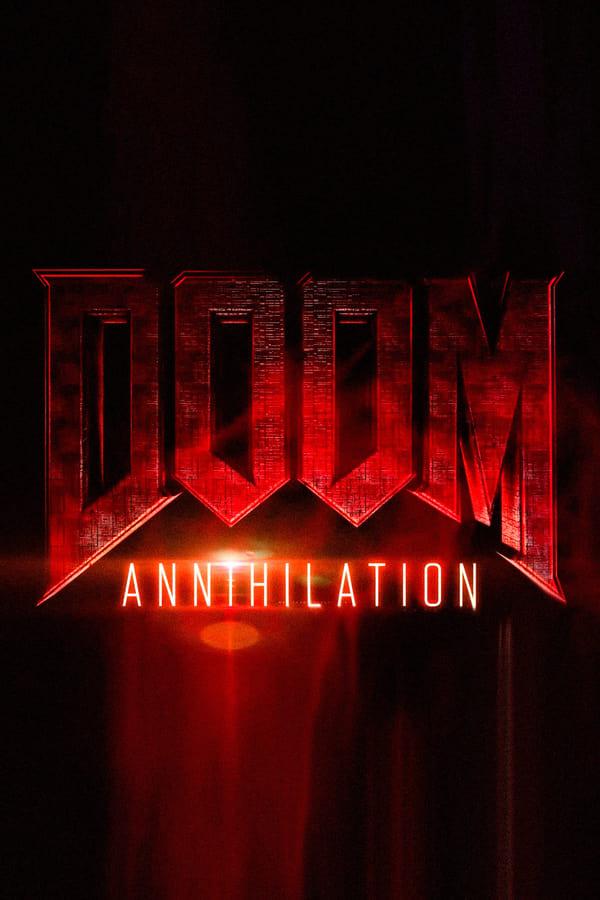 დუმი: ანიჰილაცია / DOOM: ANNIHILATION