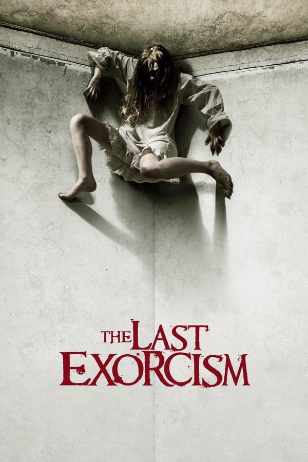 უკანასკნელი ეგზორციზმი / The Last Exorcism