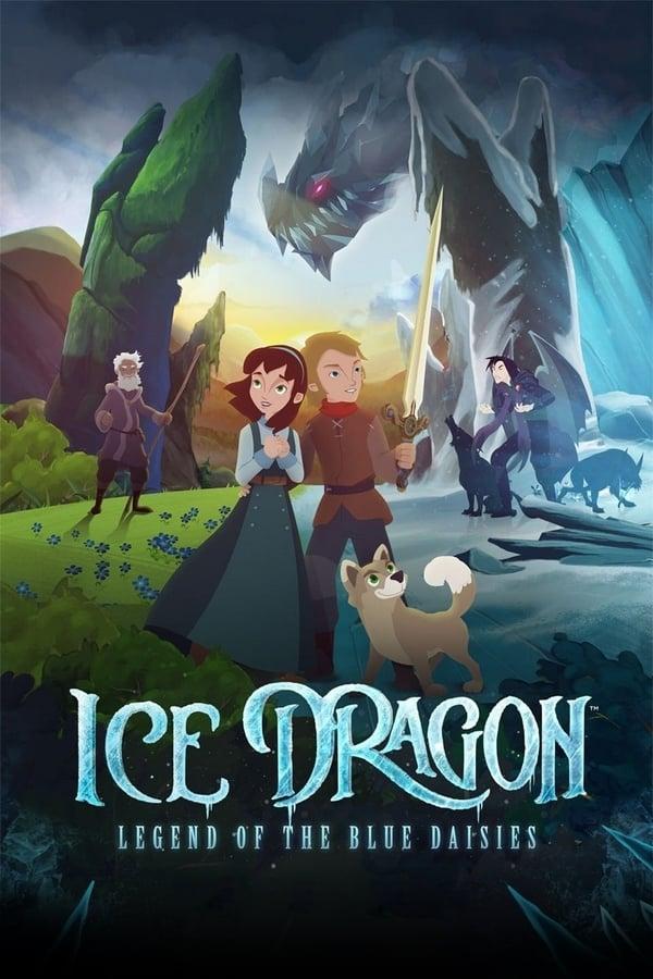 ყინულის დრაკონი: ცისფერი ზიზილების  ლეგენდა / Ice Dragon: Legend of the Blue Daisies