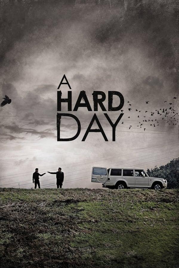 მძიმე დღე / A Hard Day