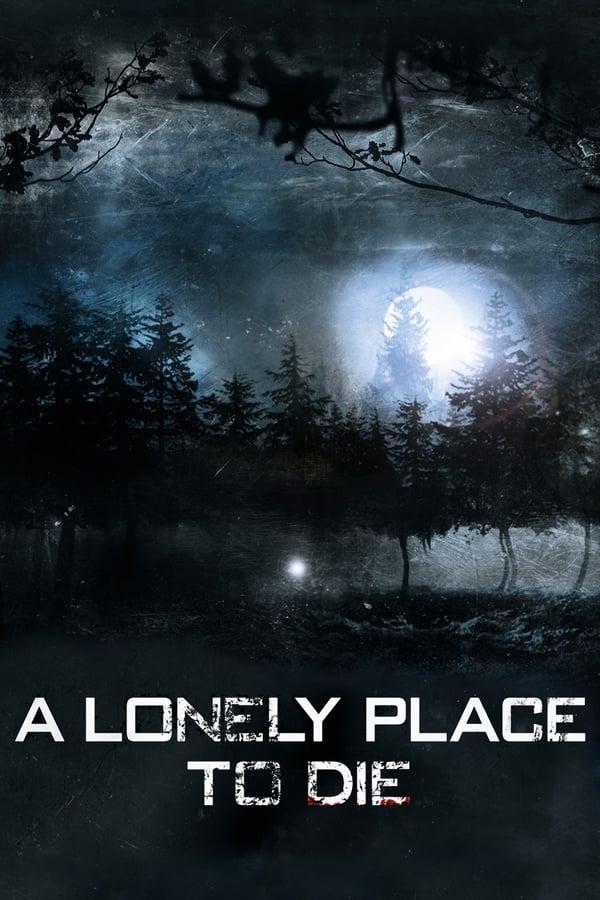 უკაცრიელი ადგილი სიკვდილისათვის / A Lonely Place to Die
