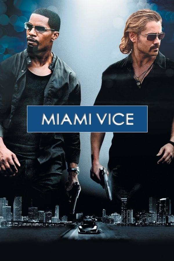 მაიამის პოლიცია / Miami Vice (movie)