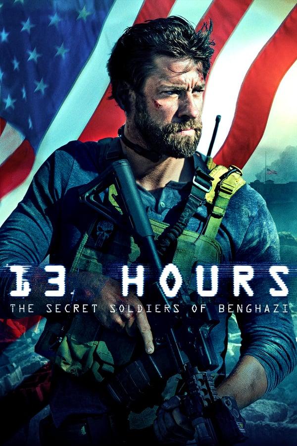 13 საათი: ბენგაზის საიდუმლო ჯარისკაცები / 13 Hours: The Secret Soldiers of Benghazi