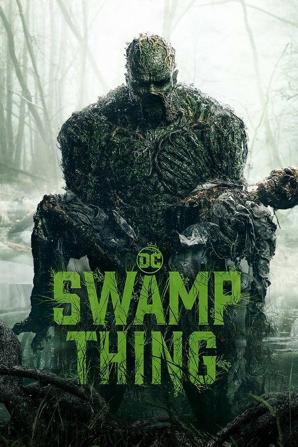 ჭაობის არსება / Swamp Thing (2019)