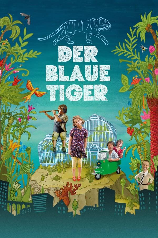 ლურჯი ვეფხვი / The Blue Tiger (Modrý tygr) (2012)
