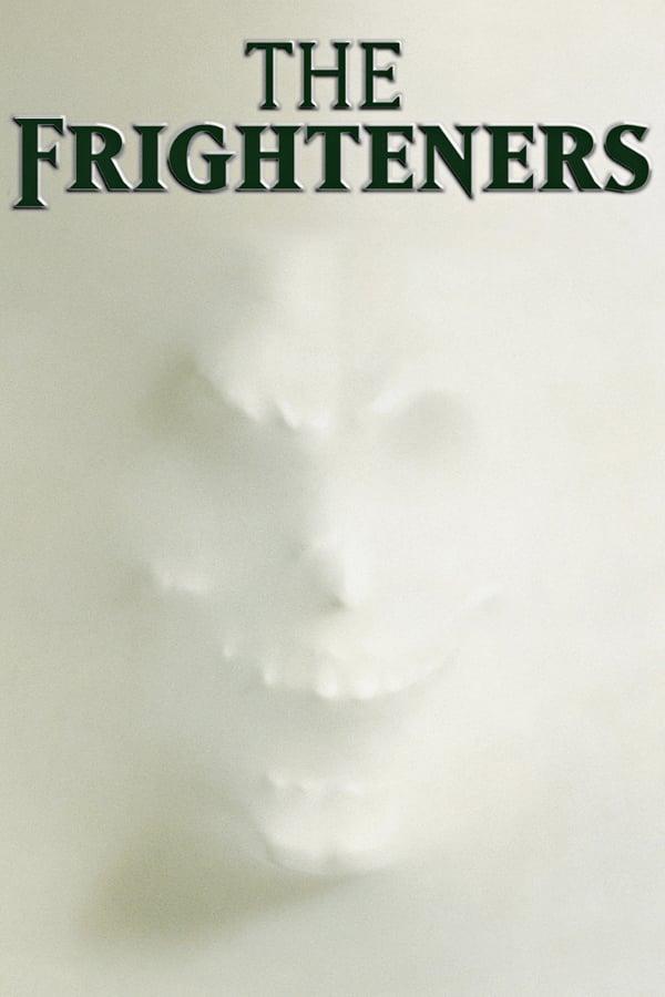 საფრთხობელები / The Frighteners