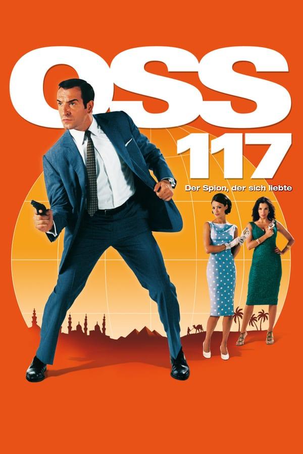 აგენტი 117: ქაირო, ჯაშუშთა ბუდე / OSS 117: Cairo, Nest of Spies