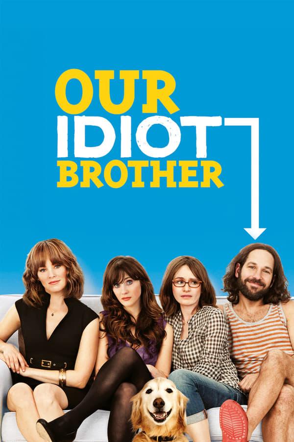 ჩვენი იდიოტი ძმა / Our Idiot Brother