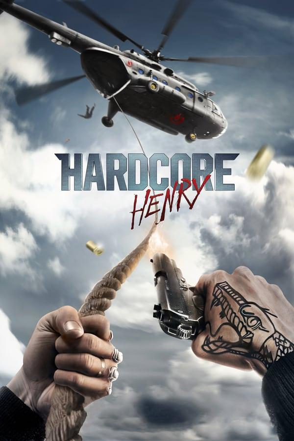 სასტიკი ჰენრი / Hardcore Henry