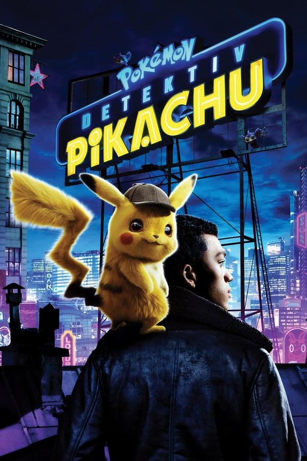 პოკემონი: დეტექტივი პიკაჩუ / Pokémon Detective Pikachu