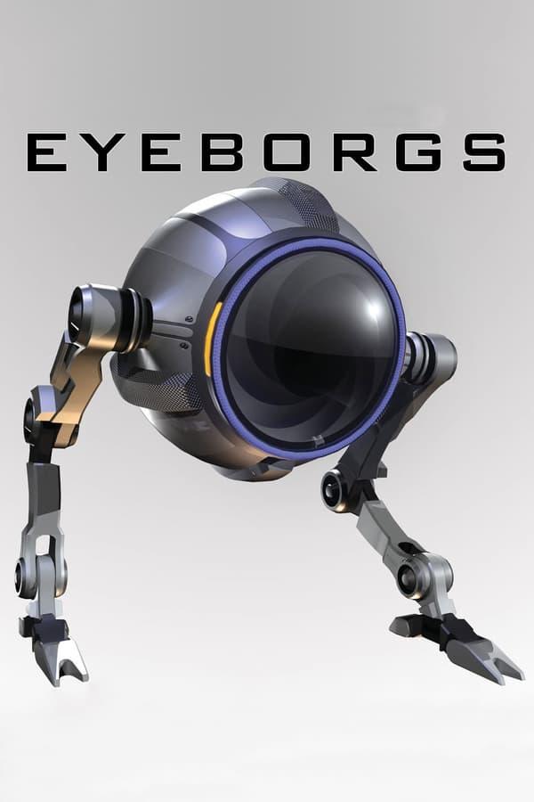 აიბორგები / Eyeborgs