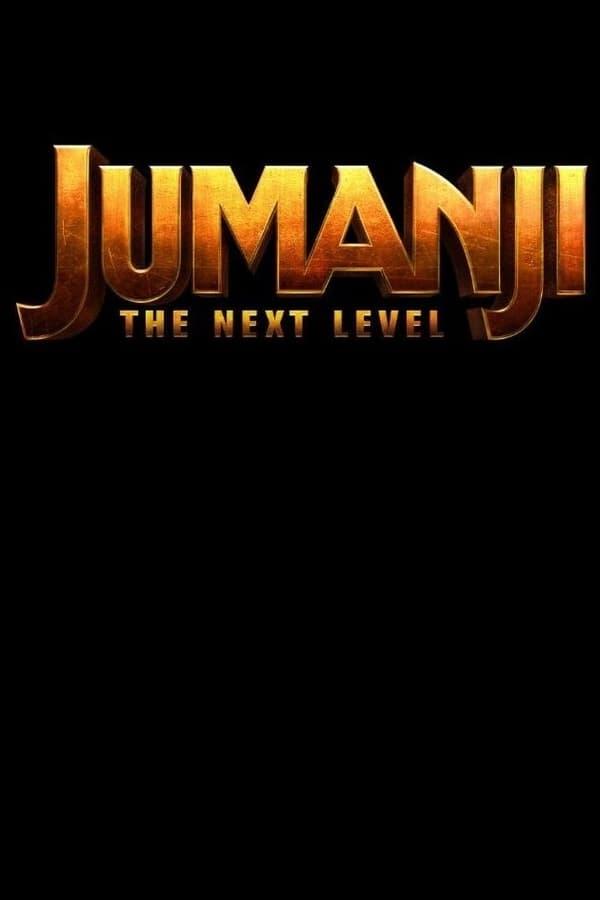 ჯუმანჯი: შემდეგი საფეხური / Jumanji: The Next Level