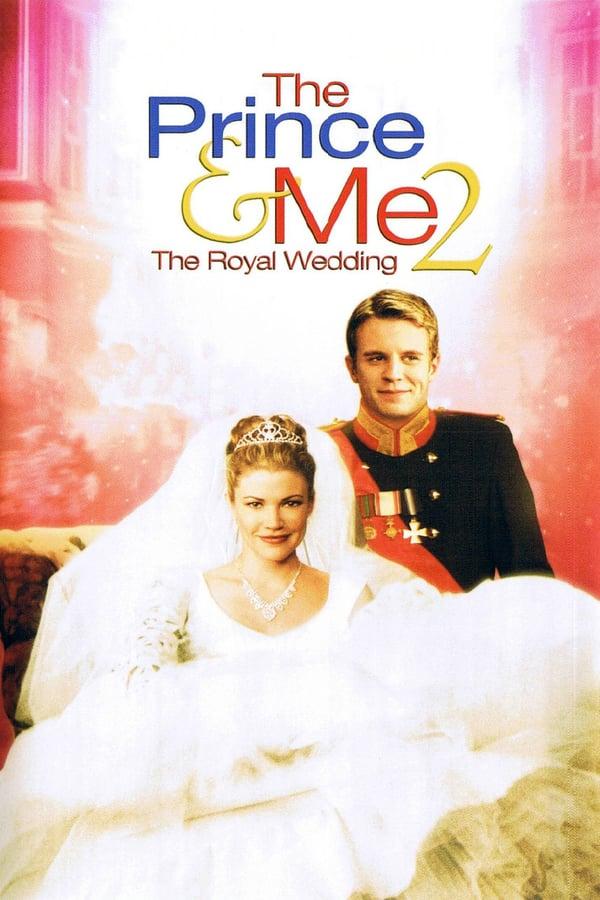პრინცი და მე 2: სამეფო ქორწილი / The Prince and Me 2: The Royal Wedding