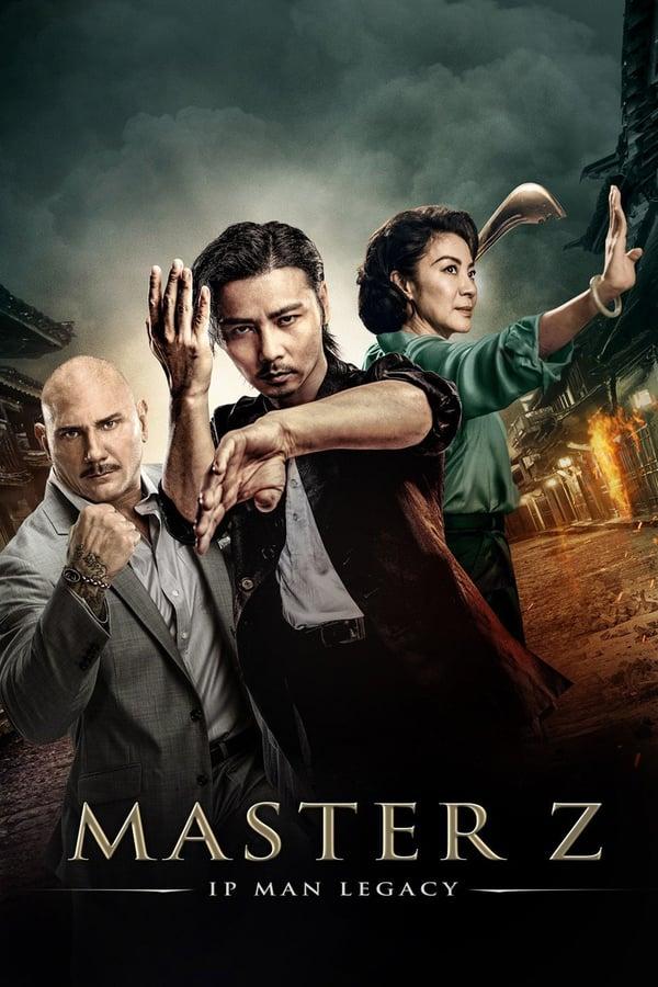 ოსტატი Z: იპ მანის მემკვიდრეობა / Master Z: Ip Man Legacy
