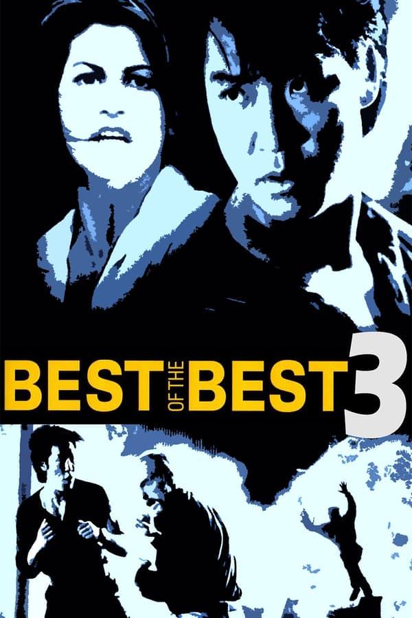 საუკეთესო საუკეთესოტა შორის 3:უკან გზა არ არსებობს / Best of the Best 3: No Turning Back