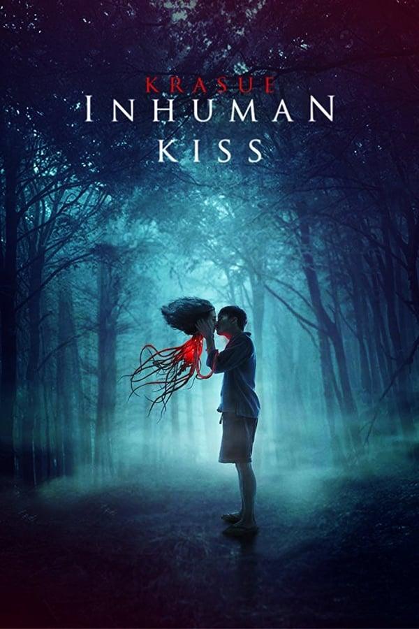 არაადამიანური კოცნა / Inhuman Kiss