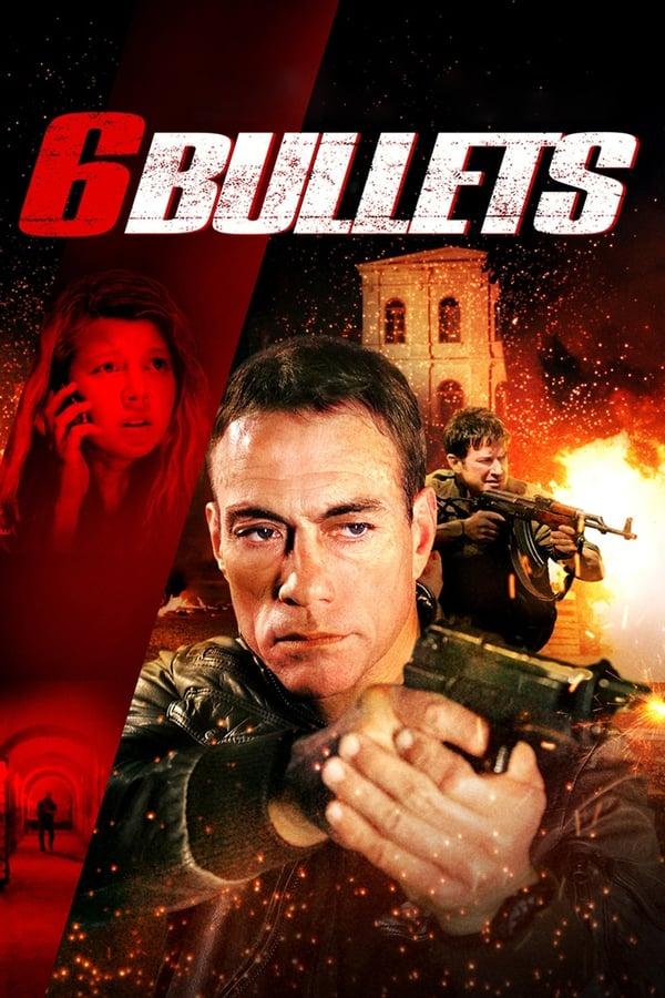 ექვსი ტყვია / 6 Bullets