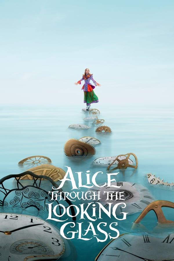 ელისი სარკის მიღმა / Alice Through the Looking Glass