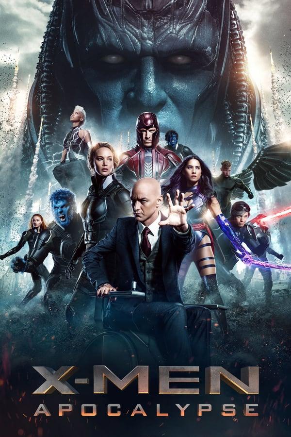 იქს-ადამიანები: აპოკალიფსი / X-Men: Apocalypse