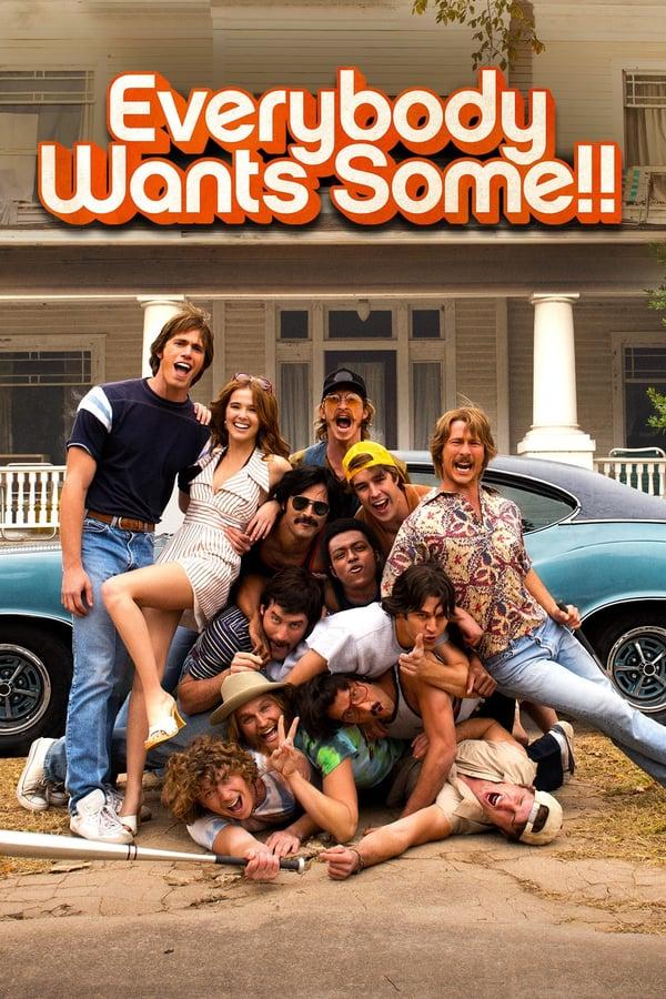 ყველას სურს ვიღაც / Everybody Wants Some