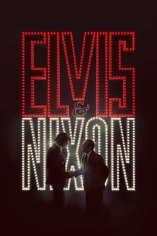 ელვისი და ნიქსონი / Elvis & Nixon