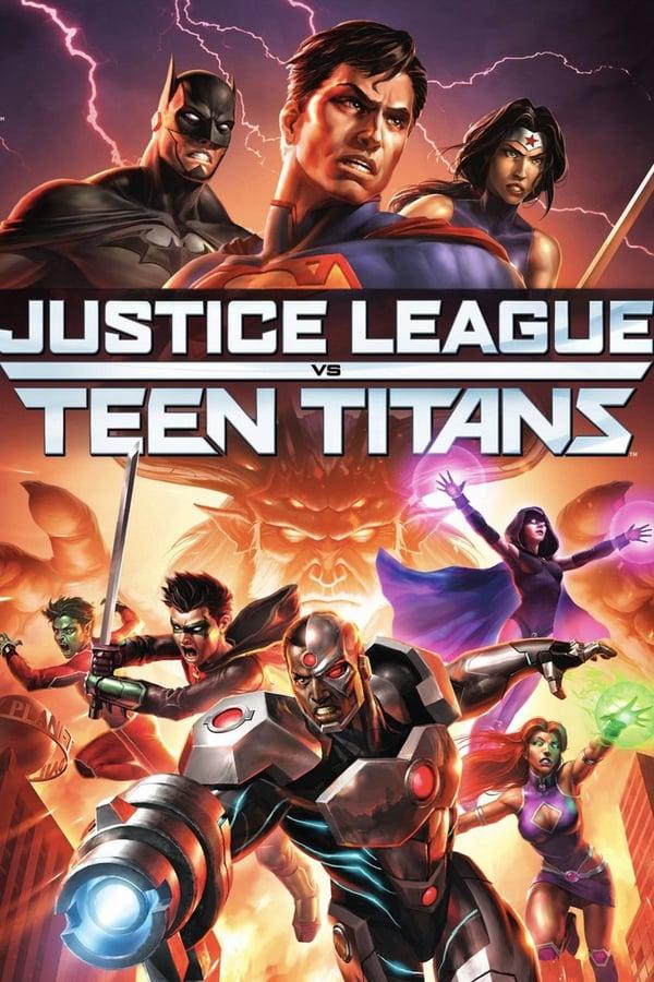 სამართლიანობის ლიგა თინეიჯერ ტიტანთა წინააღმდეგ / Justice League vs. Teen Titans