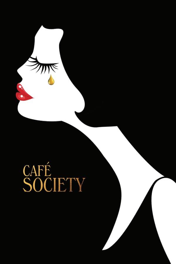 მაღალი საზოგადოება / Café Society